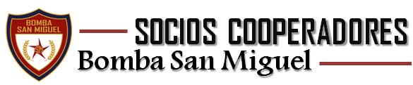 SOCIOS COOPERADORES – BOMBA SAN MIGUEL
